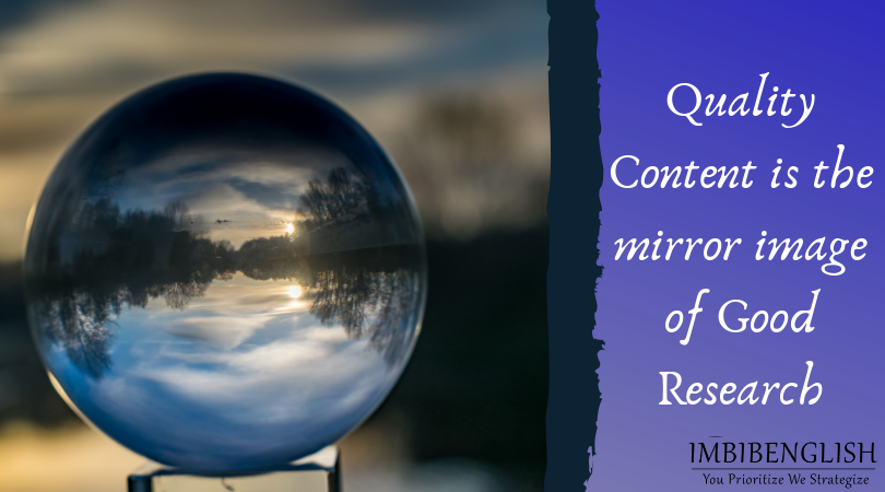 Quality content is the Mirror Image of Good Research