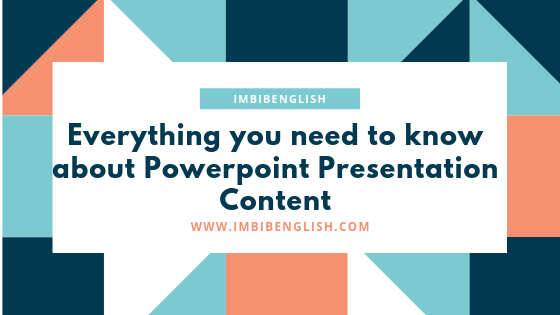 Here are 5 simple steps for an effective PowerPoint Presentation Content